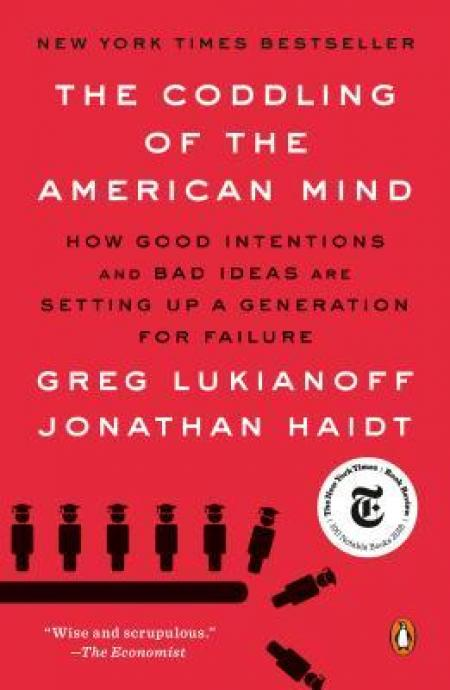 Book : The Coddling of the American Mind