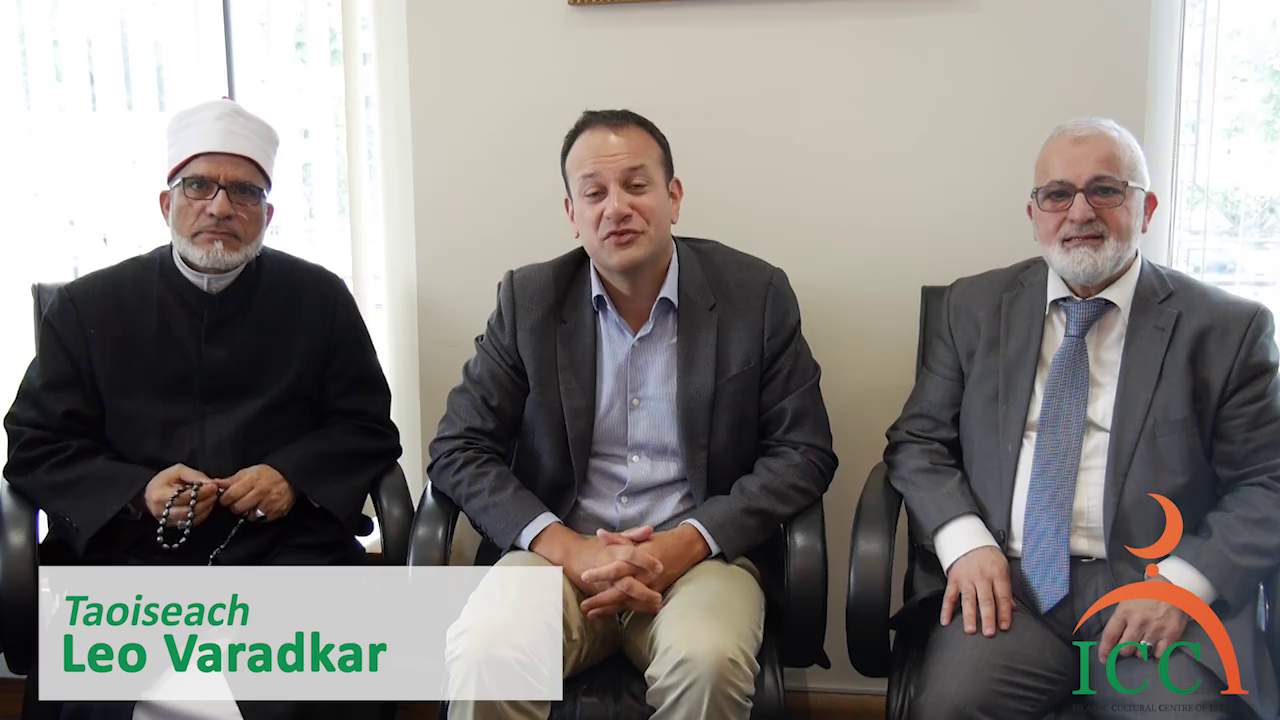 Leo Varadkar - 'Muslim community growing and Ireland much better place'